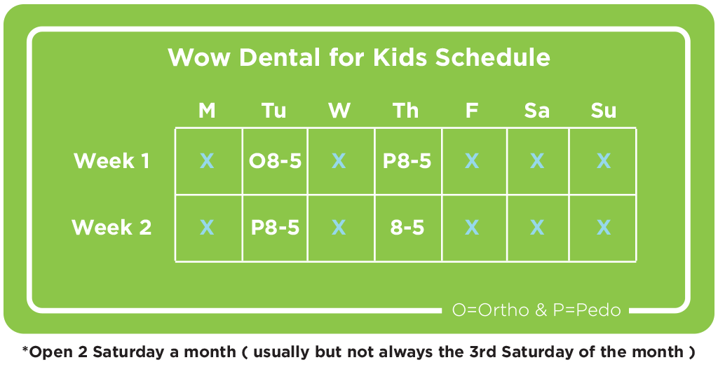 wow dental for kids hours